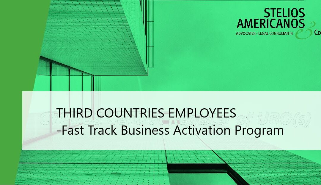 THIRD COUNTRIES EMPLOYEES – Fast Track Business Activation Program